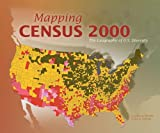 Mapping Census 2000, Cynthia A. Brewer and Trudy A. Suchan, 1589480147