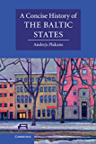A Concise History of the Baltic States