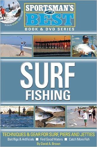 Pdf de téléchargement de livres Sportsman's Best: Surf Fishing Book & DVD Combo by David A Brown (2013-12-10) RTF B01K14RJ8U