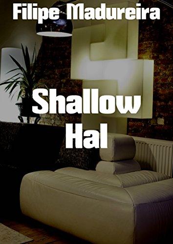 Shallow Hal (Portuguese Edition)