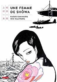 Une femme de Shôwa, tome 1 par Kazuo Kamimura