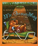 Mr. Groundhog Wants the Day Off/El Senor Marmota Quiere el Dia Libre, Pat Stemper Vojta, 1934960772
