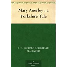 Mary Anerley : a Yorkshire Tale