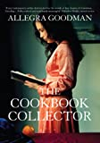 The Cookbook Collector by Allegra Goodman front cover