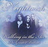 Walking in the Air: The Greatest Ballads by Nightwish (2011-05-31)