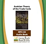 img - for The Austrian Theory of the Trade Cycle and Other Essays (Audiobook - MP3 CD) book / textbook / text book
