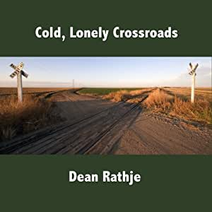 Cold Lonely Crossroads