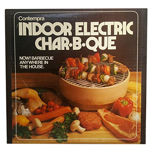 Contempra Indoor Electric Char-B-Que Barbecue Anywhere Contempra Kitchen