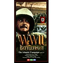 World War II (WWII) Battlefront: The Atlantic Campaign Part II: North Africa (November, 1942), Monte Cassino (September 3, 1943), D-Day (June 6, 1944), Retaking France