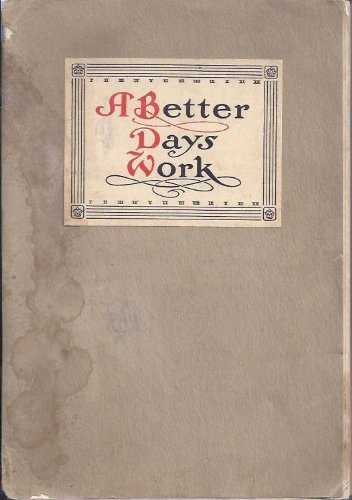 Better Day's Work at a Less Cost of Time, Work, and Worry to the Man at the Desk ()