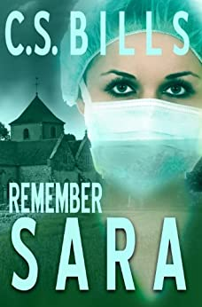 Remember Sara (The Women of Mt. Carmel Book 1) by [Bills, C. S. ]