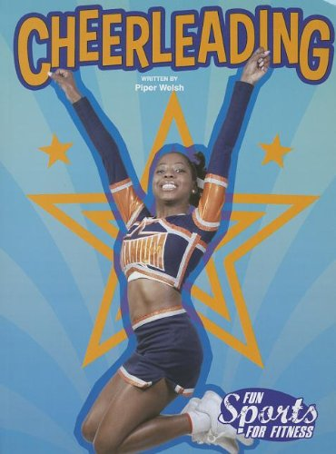 Cheerleading (Fun Sports for Fitness, Level O)