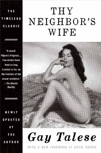Gay Talese Reader - Thy Neighbor's Wife