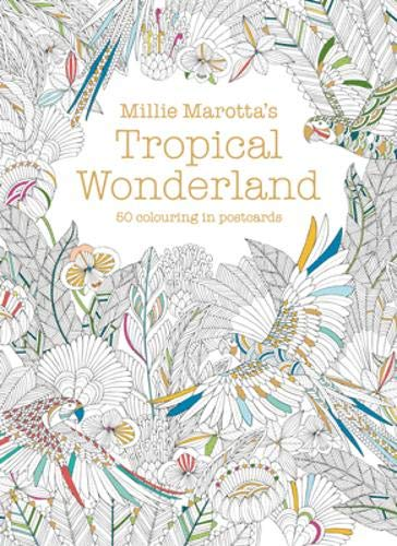 Millie Marotta's Tropical Wonderland Postcard Box: 50 beautiful cards for colouring in PDF