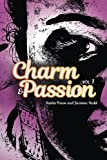 img - for Charm & Passion (Volume 1) book / textbook / text book