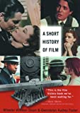A Short History of Film, Dixon, Wheeler Winston, 0813542693
