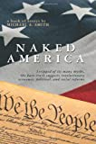 Naked America, Michael Smith, 1419655760