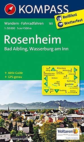 KOMPASS Wanderkarte Rosenheim   Bad Aibling   Wasserburg Am Inn  Wanderkarte Mit Aktiv Guide Und Radwegen. GPS Genau. 1 50000  KOMPASS Wanderkarten Band 181