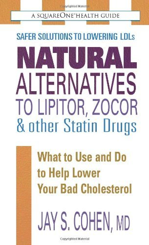 -natural-alternatives-to-lipitor-zocor-other-statin-drugs-what-to-use-and-do-to-help-lower-bad-chole