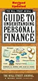 img - for WALL STREET JOURNAL GUIDE TO UNDERSTANDING PERSONAL FINANCE: Revised and Updated Paperback - April 29, 1997 book / textbook / text book