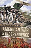 img - for The Split History of the American War of Independence (Perspectives Flip Books) book / textbook / text book