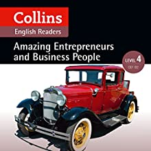 Amazing Entrepreneurs & Business People: B2 (Collins Amazing People ELT Readers) Audiobook by Katerina Mestheneou - adaptor, Fiona MacKenzie -editor Narrated by  Collins
