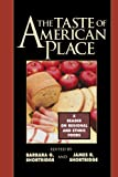 The Taste of American Place, James R. Shortridge, Barbara G. Shortridge, 0847685071