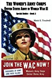 The Women's Army Corps: Book Two