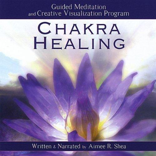 Chakra Healing: Guided Meditat...
