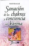 Sanacion de los Chakras y Conciencia del Karma, Keith Sherwood, 9707322446
