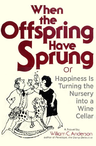 When the Offspring Have Sprung: Or, Happiness Is Turning the Nursery into a Wine Cellar
