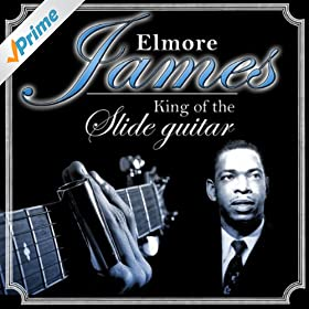 Elmore James The Late Fantastically Great Elmore James