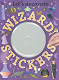 Let's Decorate Wizard Stickers, Bethany Perkins and Hermione Edwards, 0312501889