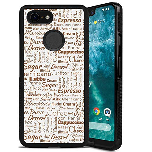 - Cell Phone Case Compatible for Google Pixel 3 XL (2018) [6.3-Inch] Modern Coffee Themed Quotes Macchiato Mocha Americano Breve Dessert Artistic Graphic Cream and Umber