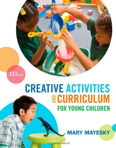 By Mary Mayesky Creative Activities and Curriculum for Young Children (11th Eleventh Edition) [Paperback]