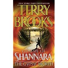 The Gypsy Morph: SERIES TTLE: Genesis of Shannara