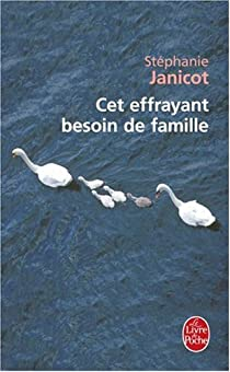 Cet effrayant besoin de famille par Janicot