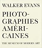 Walker Evans : Photographies Américaines : The museum of Modern Art