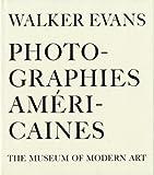 Walker Evans : Photographies Américaines : The museum of Modern Art