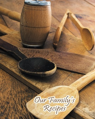 Our Family's Recipes: Blank Cooking Journal, 8x10-inch, 100 Recipe Pages by The Cookbook Publisher