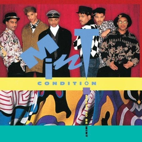 - Meant To Be Mint by Mint Condition (1991-05-03)