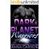 Dark Planet Warriors