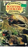 Traditional Scottish Cookery, Theodora Fitzgibbon, 0285630652