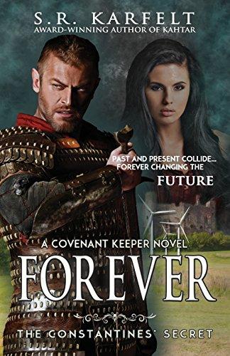 Forever: The Constantine's Secret (A Covenant Keeper Novel)