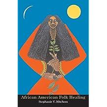 African American Folk Healing