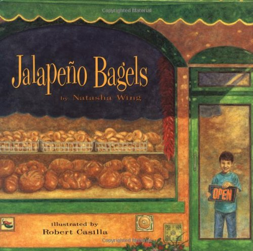 Jalapeno Bagels: Natasha Wing, Robert Casilla: 9780689805301 ...