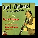 Vintage Dance Orchestras N?? 121 - EPs Collecto Ronde, Ronde, Ronde by N??el Chiboust And His Dance Orchestra