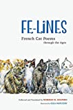 img - for Fe-Lines: French Cat Poems through the Ages book / textbook / text book