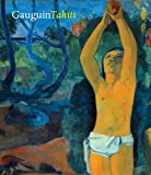 Gauguin Tahiti, George T. M. Shackelford and Claire Freches-Thory, 0878466673