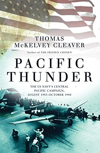 Pacific Thunder: The US Navy